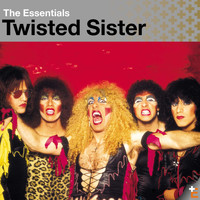 Twisted Sister - Twisted Sister: Essentials (Explicit)