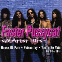 Faster Pussycat - Greatest Hits (Explicit)
