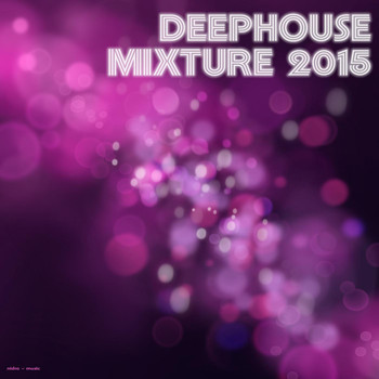 Various Artists - Deephouse Mixture 2015