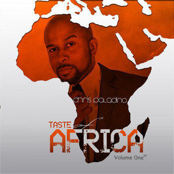 Chris Paladino - Taste of Africa, Vol. 1 - Ep