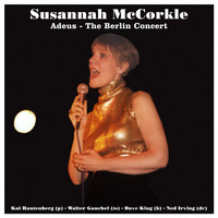 Susannah McCorkle - Adeus - The Berlin Concert