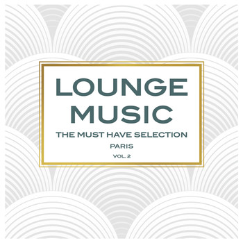 Various Artists / - Lounge Music, The Must Have Selection Vol. 2