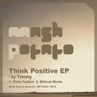 Tommy - Think Positive EP
