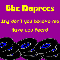The Duprees - Why Don't You Believe Me