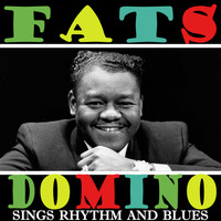Fats Domino - Sings Rhythm and Blues