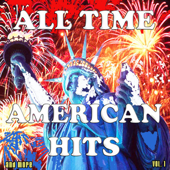 Various Artists - All Time American Hits and More, Vol. 1