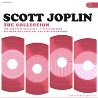 Scott Joplin - The Collection