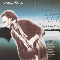 Miles Davis - Jazz for a Lazy Day