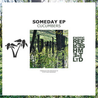Cucumbers - Someday EP