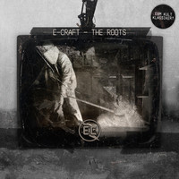E-Craft - The Roots
