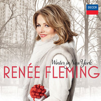 Renée Fleming - Winter In New York