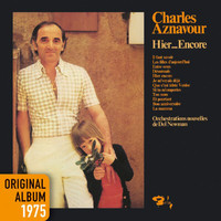 Charles Aznavour - Hier... Encore