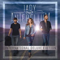Lady Antebellum - 747 (International Deluxe Edition)