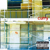 Mark Curry - Let The Wretched Come Home (Explicit)