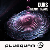 Durs - Dreamy Trance