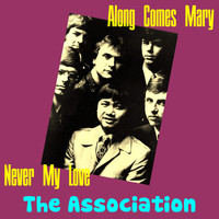 The Association - Along Comes Mary