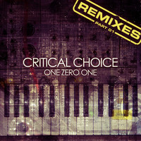 Critical Choice - Critical Choice Remixes, Pt. 01
