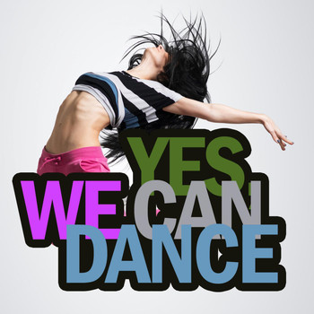 Various Artists - Yes, We Can Dance