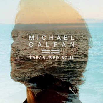 Michael Calfan - Treasured Soul