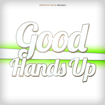 Various Artists - Good Hands Up