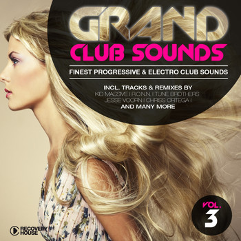 Various Artists - Grand Club Sounds - Finest Progressive & Electro Club Sounds, Vol. 3
