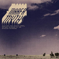 Various Artists - Marfa Myths Compilation