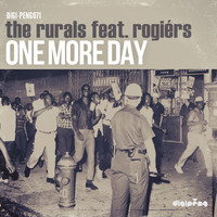 The Rurals - One More Day