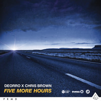 Deorro - Five More Hours (Deorro x Chris Brown)