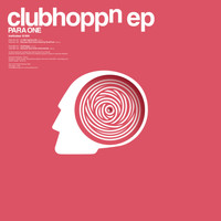 Para One - Clubhoppn - EP