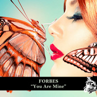 Forbes - You Are Mine