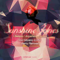 Sunshine Jones - Anywhere You Are / I Believe