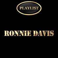Ronnie Davis - Ronnie Davis Playlist