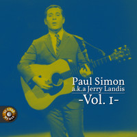 Paul Simon - Paul Simon A.K.A. Jerry Landis, Vol. 1
