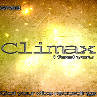 Climax - I Feel You