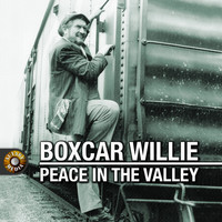 Boxcar Willie - Peace in the Valley