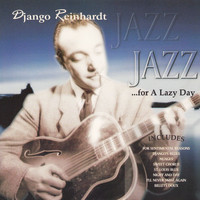 Django Reinhardt - Jazz for a Lazy Day