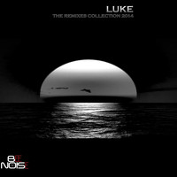 Luke - The Remixes Collection 2014