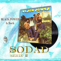 Black Power - Black Power Is Back (Sodad Serie 2 - Vol. 7)