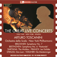 Arturo Toscanini - The Great Live Concerts (Live)