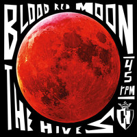 The Hives - Blood Red Moon