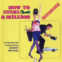John Williams - How to Steal a Million - The Film Recordings
