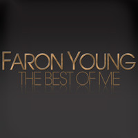 Faron Young - Faron Young - The Best of Me