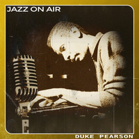 Duke Pearson - Jazz on Air
