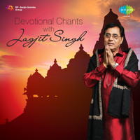Jagjit Singh - Devotional Chants with Jagjit Singh