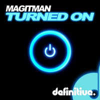 Magitman - Turned On EP