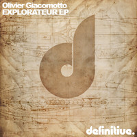 Olivier Giacomotto - Explorateur EP