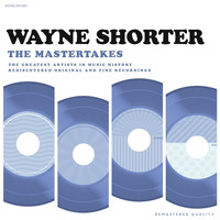 Wayne Shorter - The Mastertakes