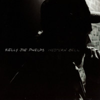 Kelly Joe Phelps - Western Bell