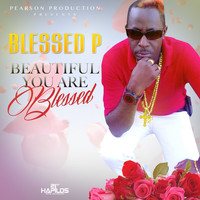 Blessed P - Beautiful You Are