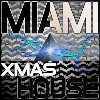 Various Artists - Miami Xmas House